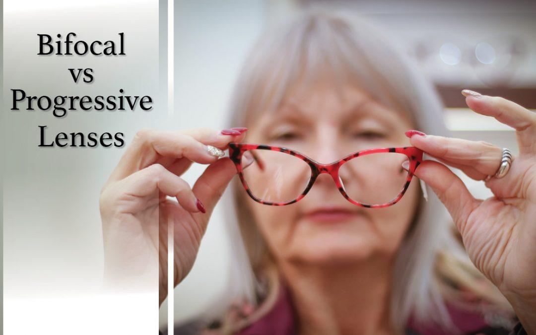 Bifocal vs Progressive Lenses